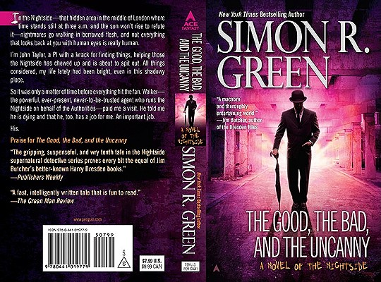 The Good, the Bad, and the Uncanny By Green, Simon R.