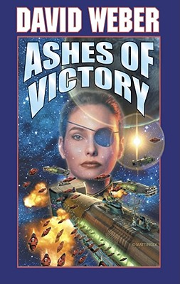 Ashes of Victory By Weber, David