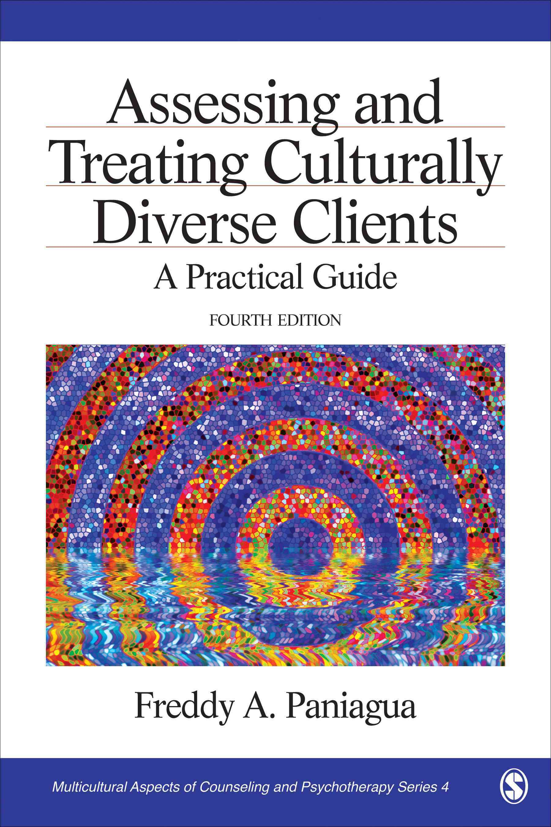 Assessing and Treating Culturally Diverse Clients By Paniagua, Freddy A.